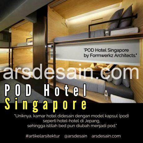 POD Hotel, artikel arsitektur