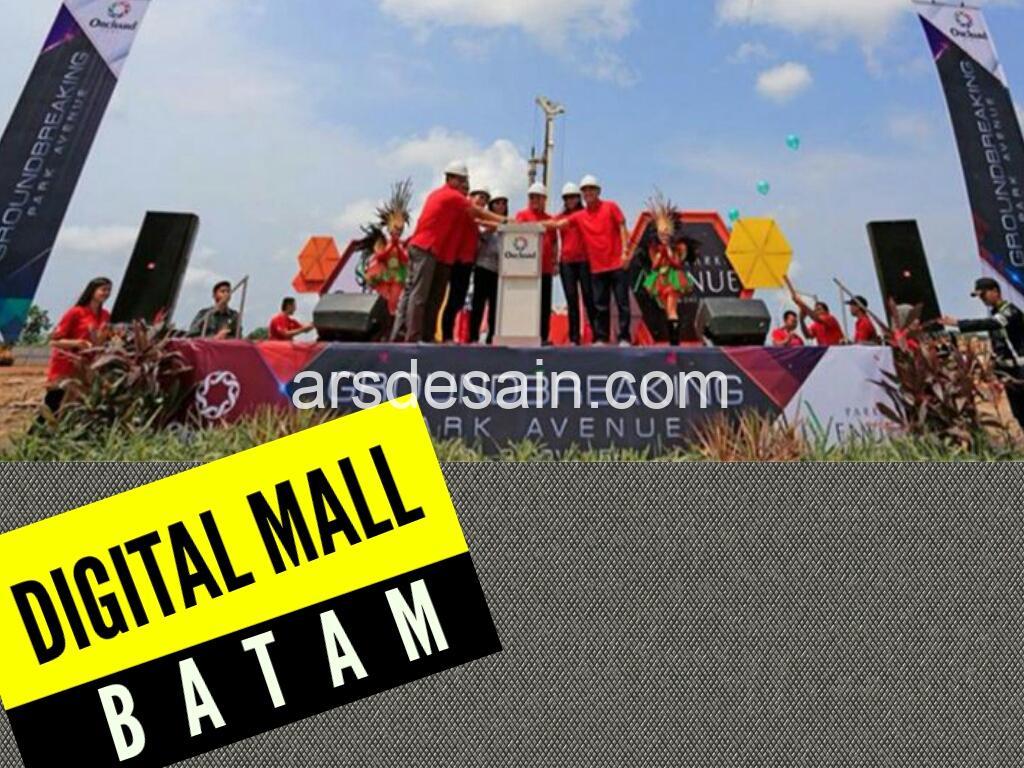Digital Mall Pertama di Batam, Kepulauan Riau