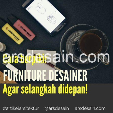 Cara berpikir Furniture desainer
