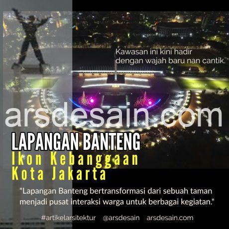 Lapangan banteng icon kebanggaan Jakarta