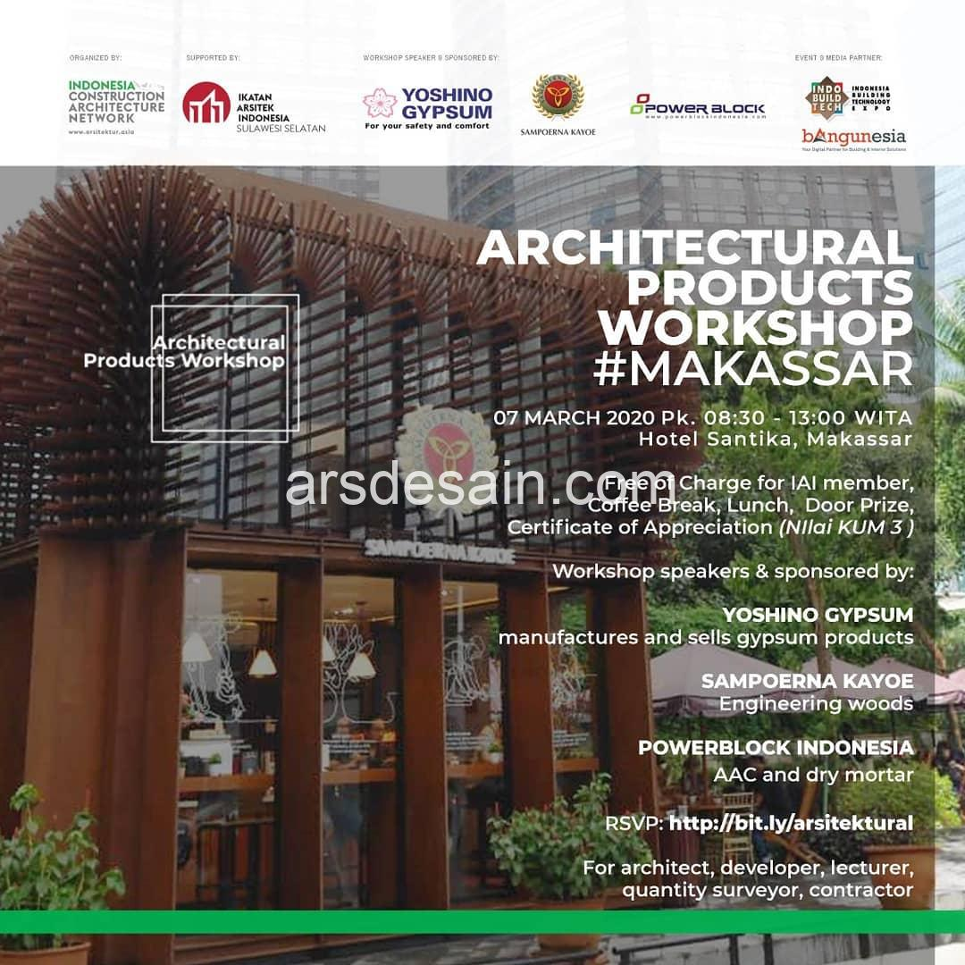 Architectural Products Workshop #Makassar
